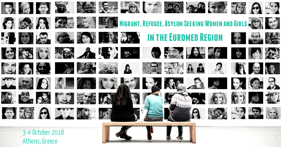 Conference on Migrant, Refugee, Asylum Seeking Women and Girls in the EuroMed
