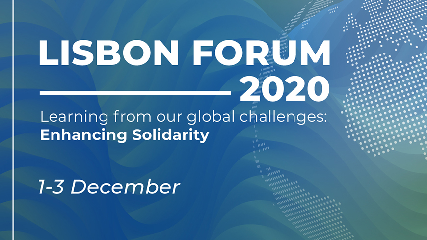 The Lisbon Forum opens its door to the five continents from 1 to 3 December !