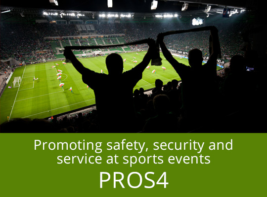 Promoting and Strengthening the Council of Europe Standards on Safety, Security and Service at Football Matches and Other Sports Events (ProS4+)