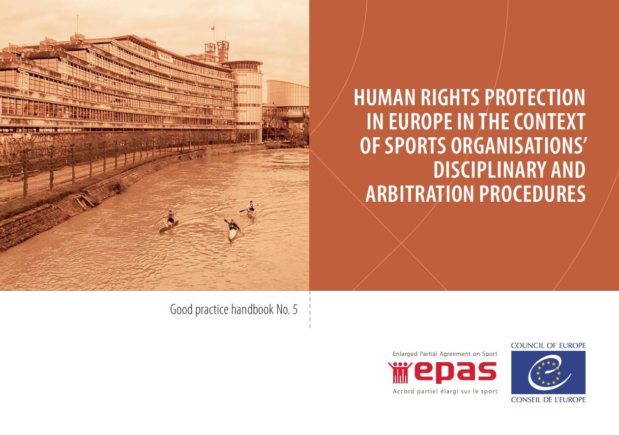 Human rights protection in Europe in the context of sports organisations' disciplinary and arbitration procedures