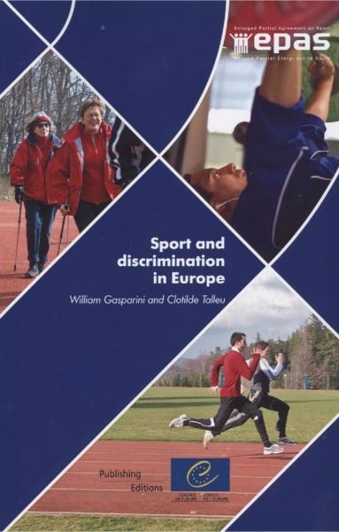 Sport and discrimination in Europe. The perspectives of young  European research workers and journalists