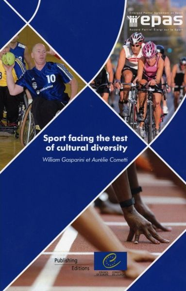 Sport facing the test of cultural diversity. Integration and intercultural dialogue in Europe : analysis and practical examples