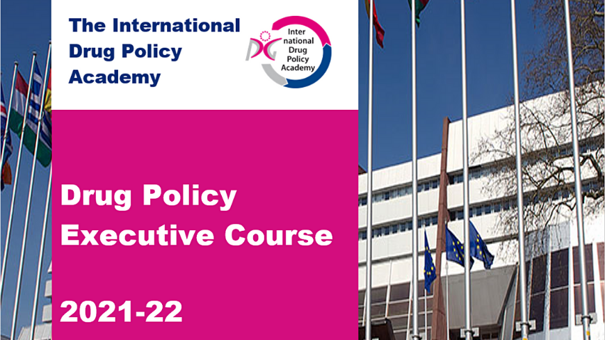 Application open: Drug Policy Executive Course - New Comprehensive Advanced Course for senior managers