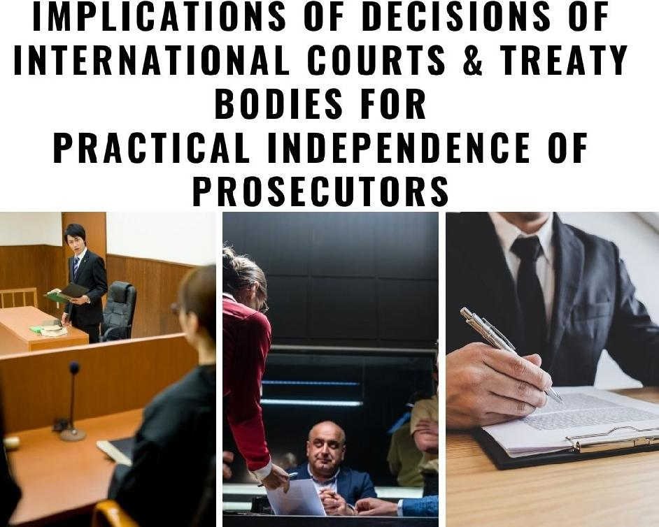 The CCPE Working Group will discuss the implications of decisions of international courts and treaty bodies for practical independence of prosecutors