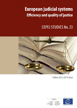 "2016 edition of the report ""European judicial systems - Efficiency and quality of justice"""