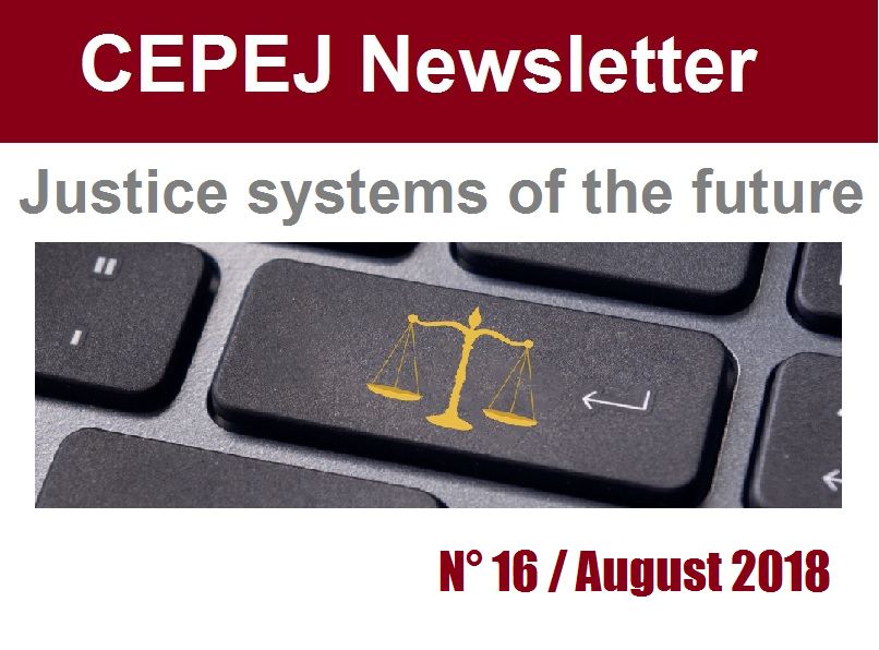 "The CEPEJ newsletter on the theme: ""Predictive justice and artificial intelligence"", also specifying the ongoing activities, has just been published"
