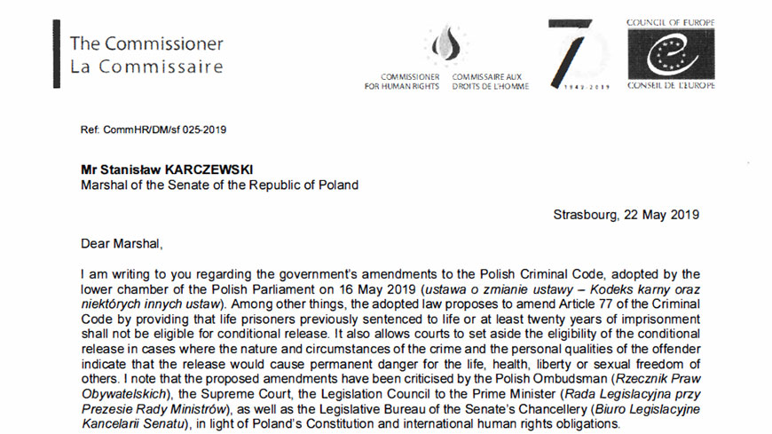 The Commissioner regrets the adoption by the Polish Sejm and Senate of legislation on life imprisonment which is contrary to the case-law of the European Court of Human Rights