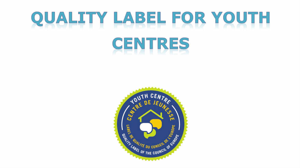 Quality Labels for Youth Centres