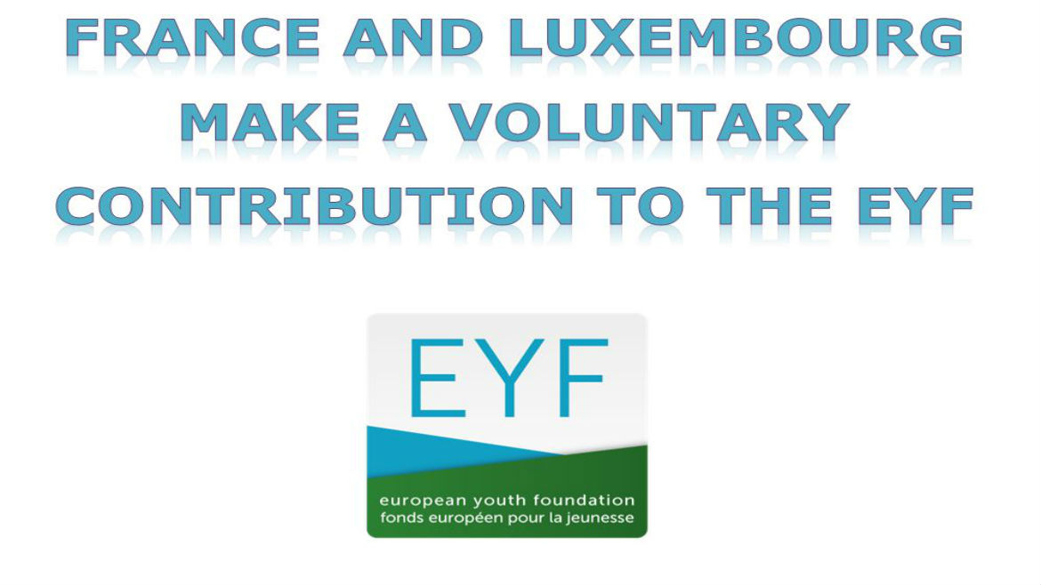 The EYF thanks France and Luxembourg for their voluntary contributions