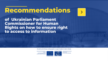 How to ensure right to access to information - recommendations of  Ukrainian Parliament Commissioner for Human Rights were published with support of  Joint EU and CoE project
