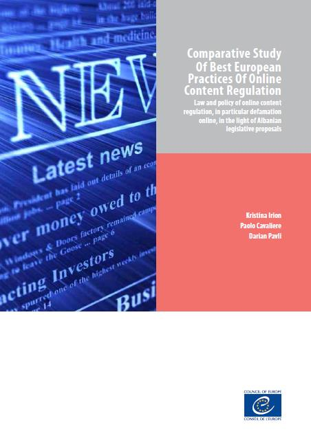 Comparative Study Of Best European Practices Of Online Content Regulation