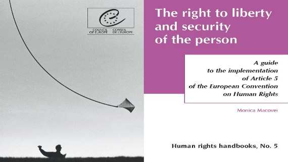 The right to liberty and security of the person