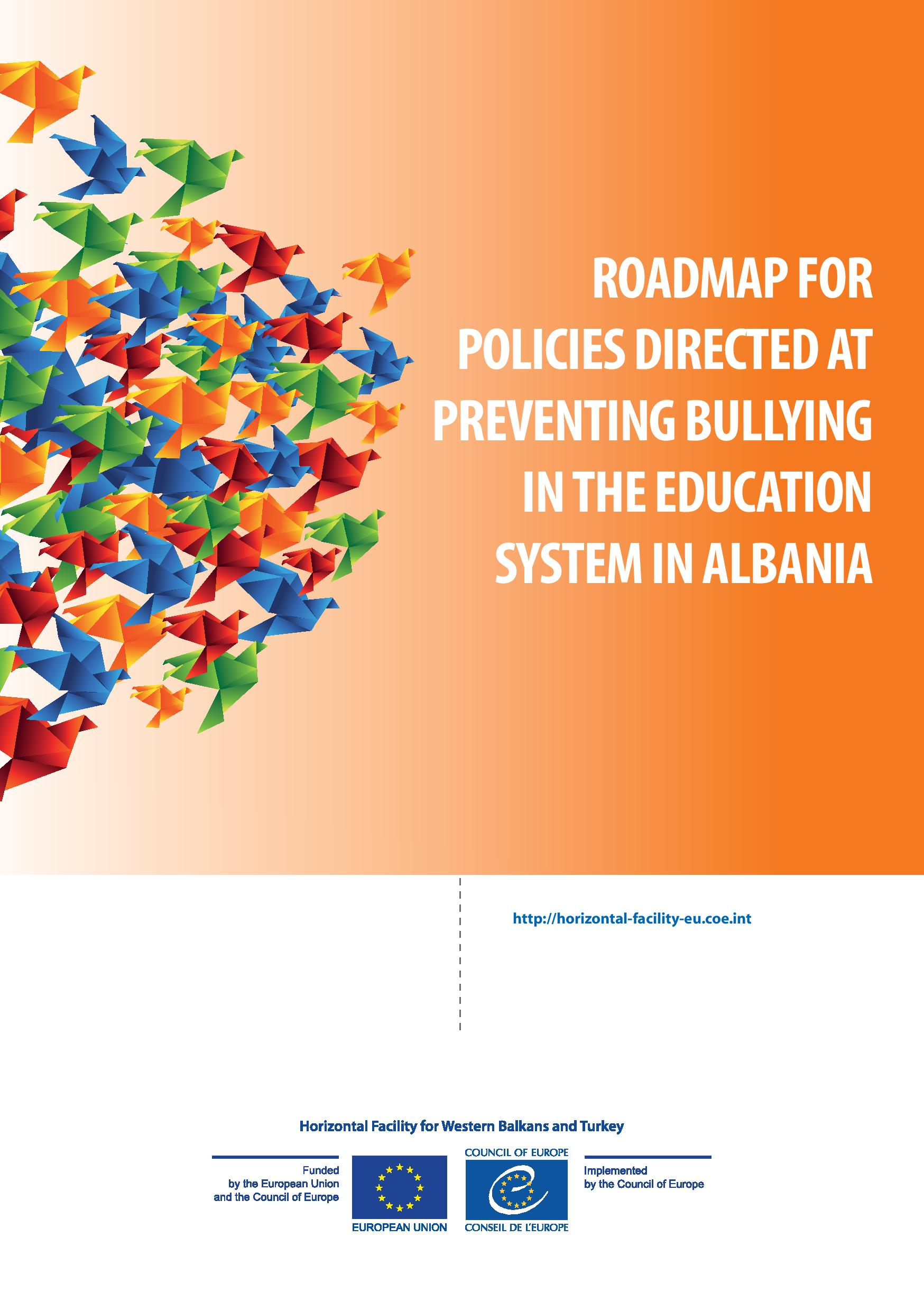 Roadmap for Policies Directed at Preventing Bullying in the Education System in Albania
