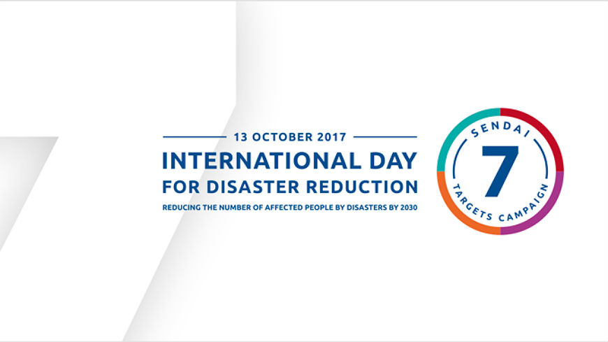 13 October 2017: Being prepared reduces the Disaster Risk