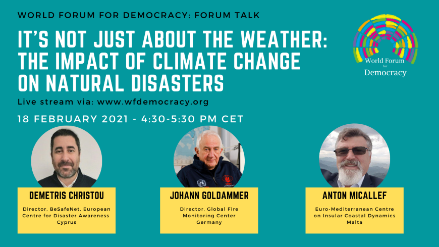 "Forum Talk ""It's not just about the weather: the impact of climate change on natural disasters"""