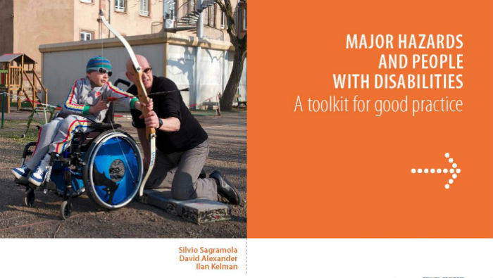 Major Hazards and People with Disabilities. A toolkit for good practice