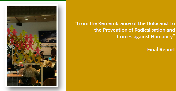 Final report - Module : From the Remembrance of the Holocaust to the Prevention of Radicalisation and Crimes against Humanity (PREV2)