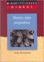 Minority Rights Jurisprudence - Minority Issues Digest (2006)
