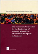 The Framework Convention for the Protection of National Minorities. A Useful Pan-European Instrument?