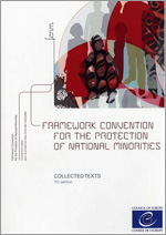 Framework Convention for the Protection of National Minorities- Collected Texts