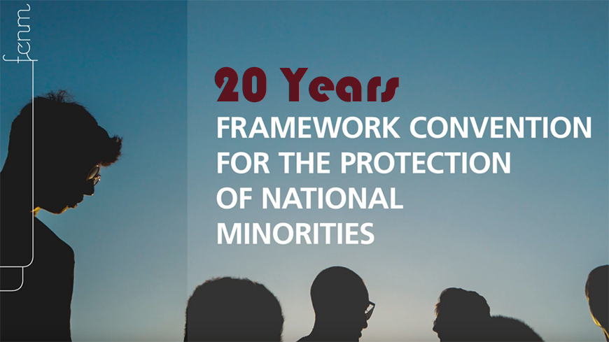 The Framework Convention for the Protection of National Minorities is celebrating its 20th birthday
