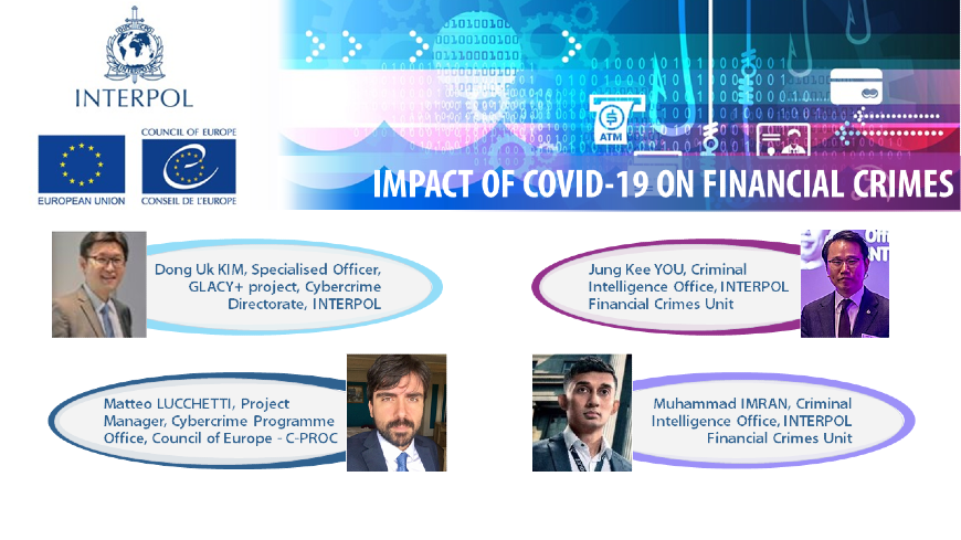 Joint C-PROC & INTERPOL Webinar: Impact of COVID-19 on Financial Crimes