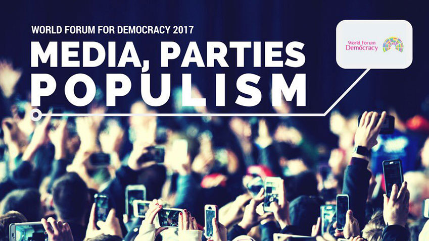 World Forum for Democracy 2017: Is Populism a problem?