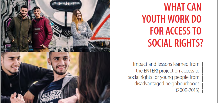 Just published - Impact and lessons learned from the ENTER! project on access to social rights for young people from disadvantaged neighbourhoods(2009-2015)
