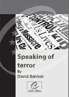 Speaking of Terror - A survey of the effects of counter-terrorism legislation on freedom of the media in Europe
