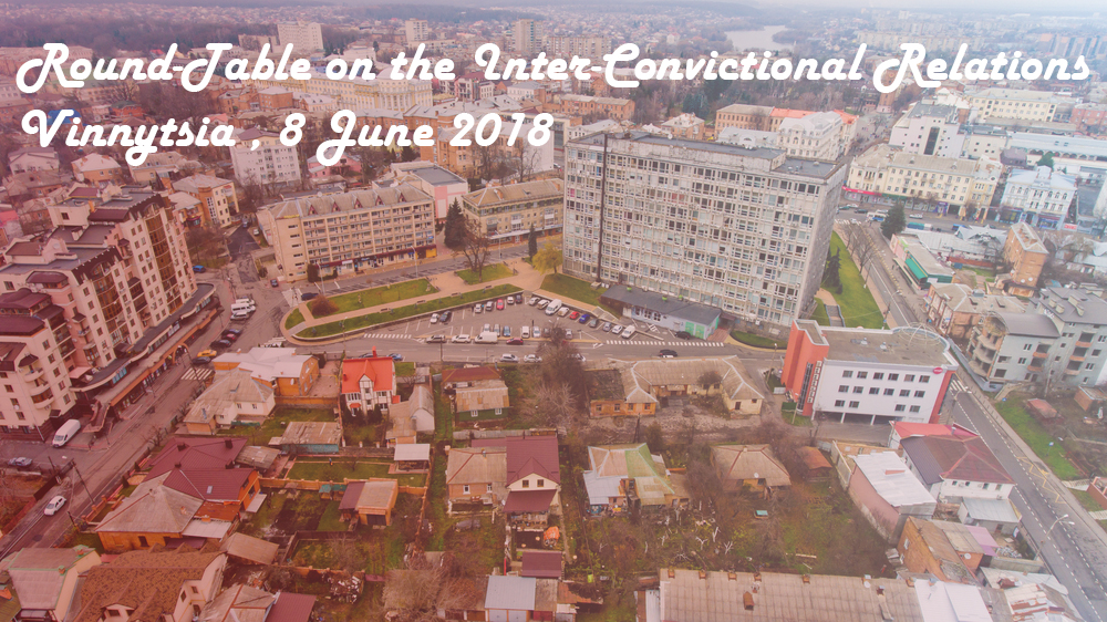 Round-Table on the Inter-Convictional Relations: a focus on the challenges of the local Muslim Community in Vinnytsia