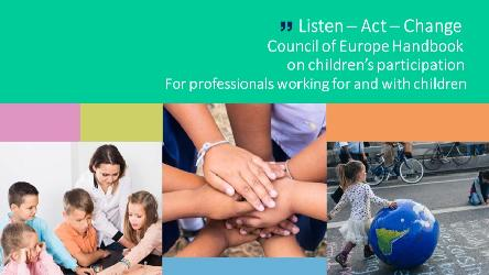 """Listen – Act – Change"": launch of a new Council of Europe guide on children's participation"