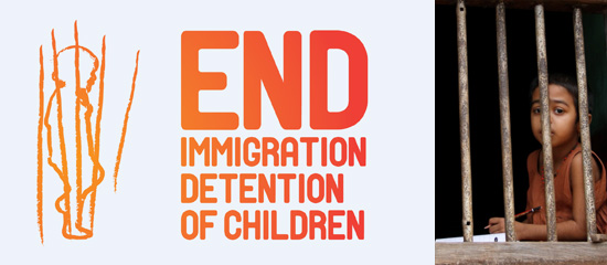 End Immigration Detention of Children Campaign