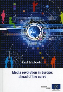 Media revolution in Europe: ahead of the curve (2011)